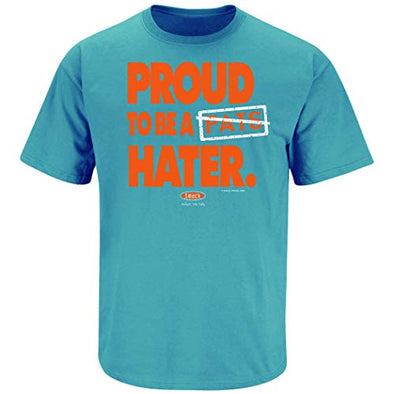 Smack Apparel Miami Football Fans. Proud to Be A Patriots Hater Aqua T-Shirt (Sm-5X)