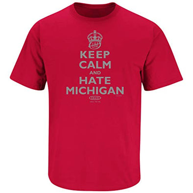 Ohio State Football Fans | Keep Calm and Hate Michigan Shirt and Tank Top