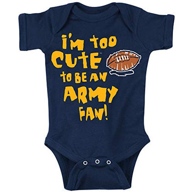 Navy Football Fans. Too Cute to be an Army Fan (Anti-Army) Onesie