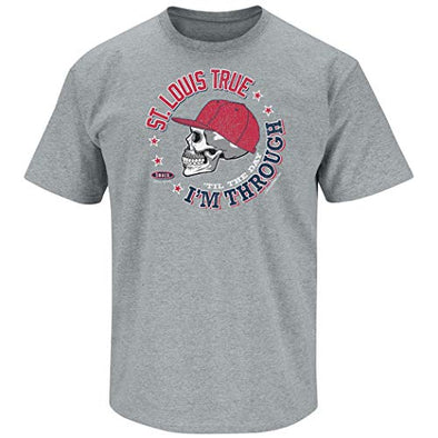 St. Louis Pro Baseball Apparel | Shop Unlicensed St. Louis Gear | St. Louis True 'Til the Day I'm Through Shirt