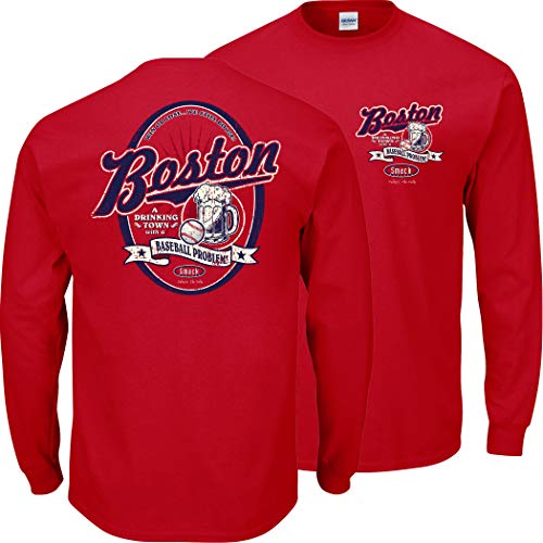 Boston Baseball Fans. A Drinking Town with a Baseball Problem Shirt