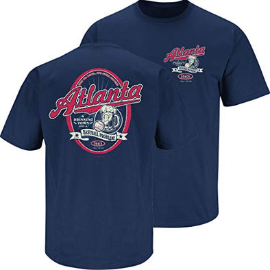 Atlanta Baseball Fans | A Drinking Town with a Baseball Problem Shirt