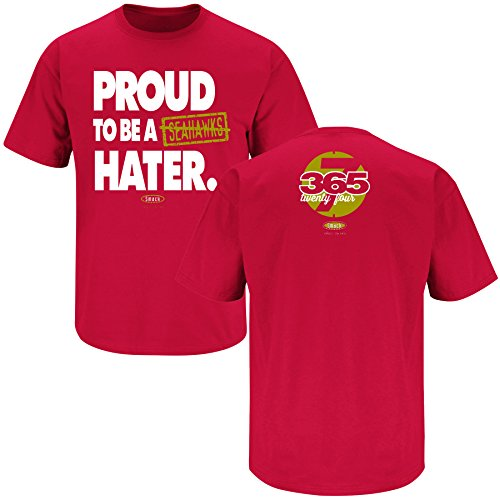 Smack Apparel San Francisco Football Fans. Proud to be a Hater Red T-Shirt (S-5X)