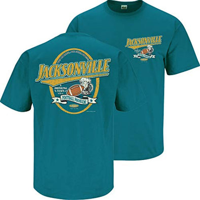 Smack Apparel Jacksonville Football Fans. Jacksonville A Drinking Town with A Football Problem T-Shirt (Sm-5X)