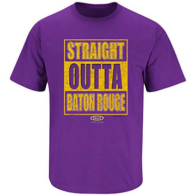 Smack Apparel Louisiana State Football Fans. Straight Outta Baton Rouge. Purple T-Shirt (Sm-5X)