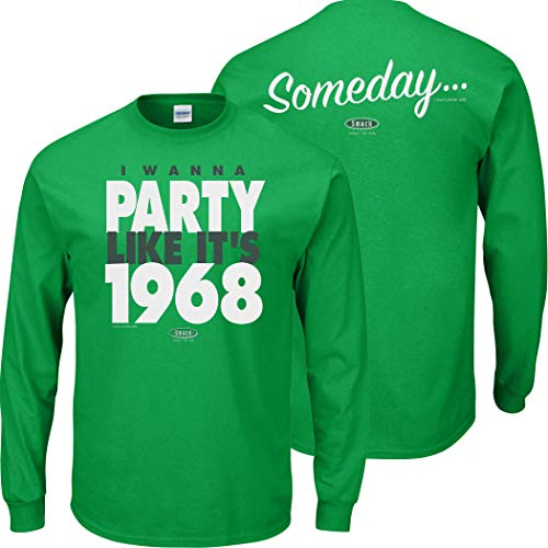 New York (NYJ) Pro Football Apparel | Shop Unlicensed New York (NYJ) Gear | I Wanna Party Like It's 1968... Someday Shirt