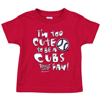 St Louis Baseball Fans. I'm Too Cute (Anti-Cubs or Anti-Royals) Onesie (NB-18M) or Toddler Tee (2T-4T)