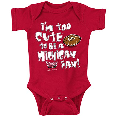 Ohio State Fans. Too Cute to Be a Michigan Fan Baby Onesie or Toddler T-Shirt