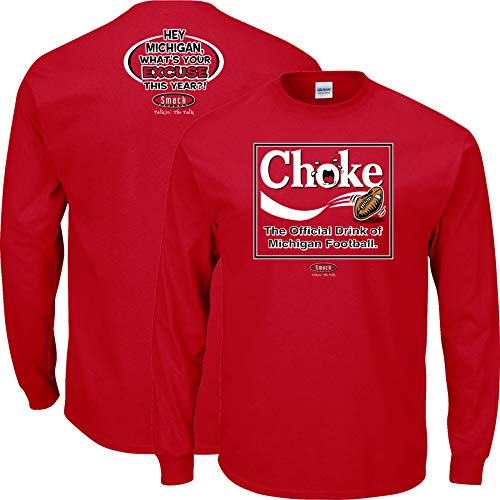 Ohio State Football Fans. Choke. The Official Drink of Michigan Football T-Shirt