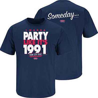 Smack Apparel Minnesota Baseball Fans. I Wanna Party Like It's 1991. Navy T-Shirt (Sm-5X)