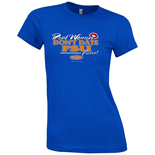 Florida Gators Fans. Real Women Don't Date FSU Fans Blue T-Shirt