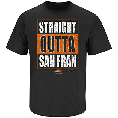 Smack Apparel San Francisco Baseball Fans. Straight Outta San Fran. Black T Shirt (Sm-5X)