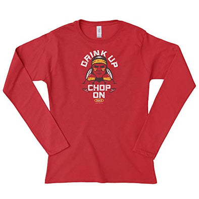 Kansas City Pro Football Unlicensed Ladies Apparel | Drink Up Chop On! Ladies Shirt