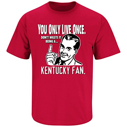 Smack Apparel Louisville Fans - YOLO anti-Kentucky red t shirt (Large)