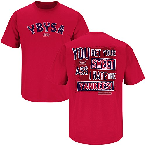 Smack Apparel Boston Baseball Fans. YBYSA. You Bet Your Sweet Ass Red T-Shirt (S-5X)