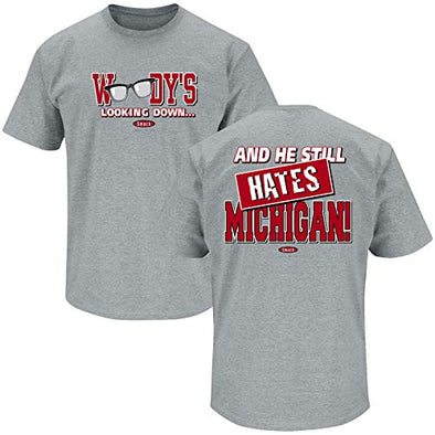 Ohio State Football Fans. Woody's Lookin' Down (Anti-Michigan) Shirt