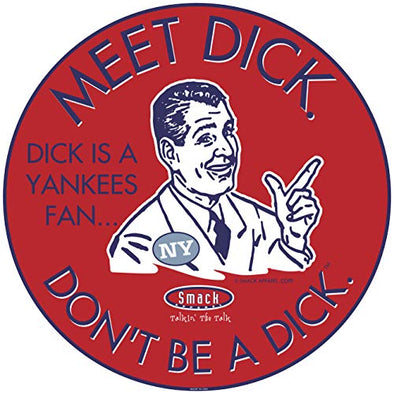 Boston Baseball Fans. Don't Be a D!ck (Anti-Yankees) Sticker