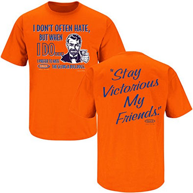 Florida Football Fans. Stay Victorious. I Don't Often Hate (Anti-Georgia) T-Shirt