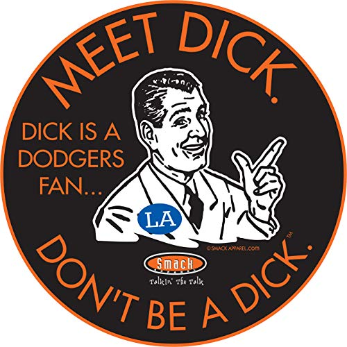 San Francisco Baseball Fans. Don't Be A D!ck (Anti-Dodgers) Sticker