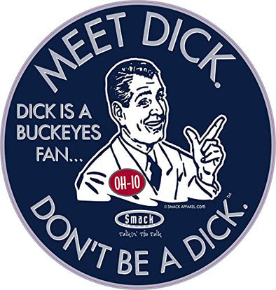 Penn State Football Fans. Don't be a D!ck (Anti-Buckeyes). Navy Sticker