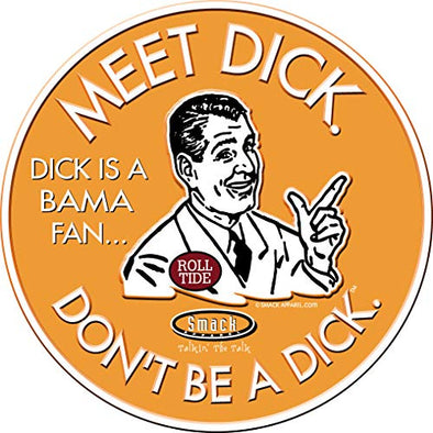 Tennessee Fans. Don't Be a D!ck (Anti-Alabama) Sticker