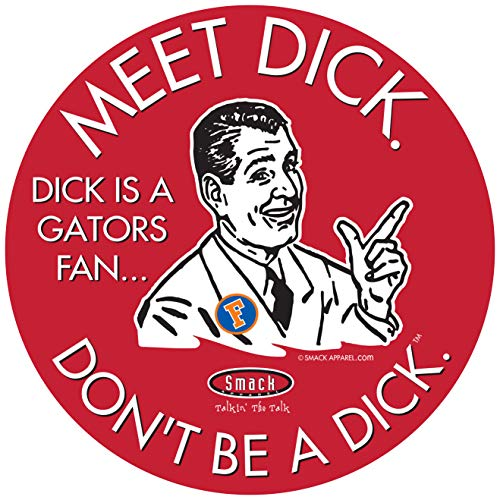Georgia Fans. Don't Be a D!ck (Anti-Florida) Sticker