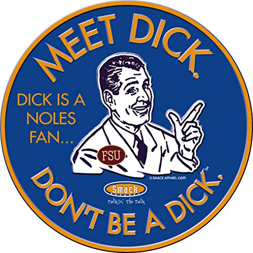 Florida Fans. Don't Be a D!ck (Anti-Seminoles) Sticker