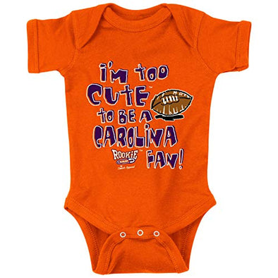 Smack Apparel Clemson Football Fans. Too Cute to Be A Gamecock (Orange) Onesie OR Toddler Tee (NB-4T)