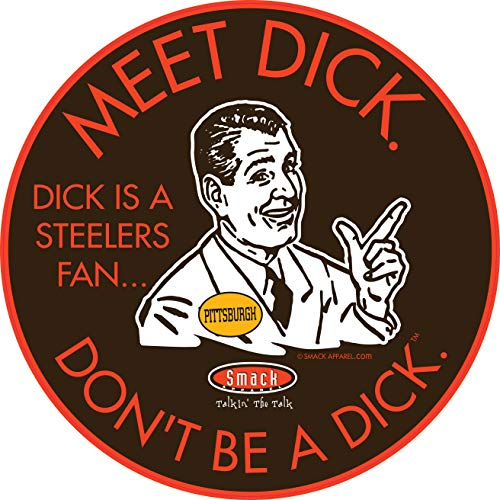 Cleveland Football Fans. Don't be a D!CK (Anti-Steelers). Brown Sticker