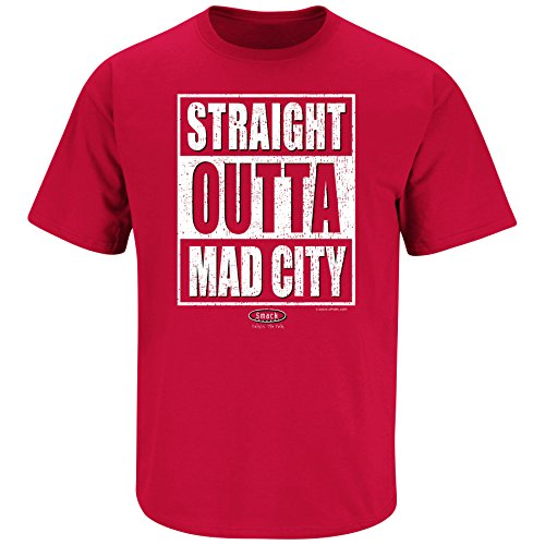 Smack Apparel Wisconsin Football Fans. Straight Outta Mad City. Red T Shirt (Sm-5X)
