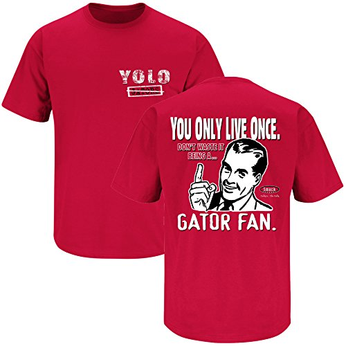 Smack Apparel Georgia Football Fans. YOLO. You Only Live Once Red T-Shirt (S-3X)