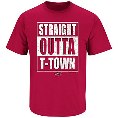 Alabama Football Fans. Straight Outta T-Town Crimson T Shirt (Sm-5X)