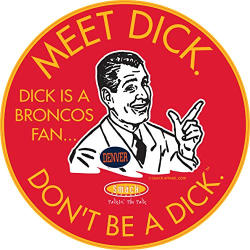 Kansas City Football Fans. Don't be a D!ck (Anti-Broncos). Red Sticker