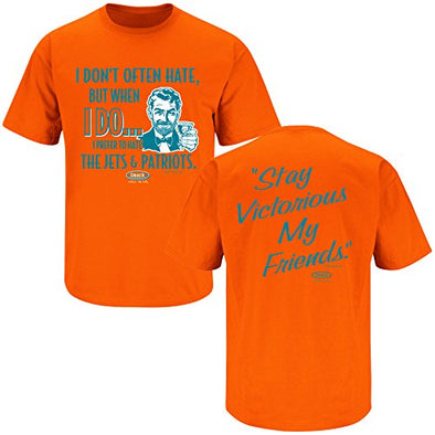 Smack Apparel Miami Football Fans. Stay Victorious. I Don't Often Hate Orange T-Shirt (S-5X)