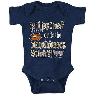 Pittsburgh Panthers Fans. is It Just Me or Do The Mountaineers Stink Onesie (NB-18M) or Toddler Tee (2T-3T)