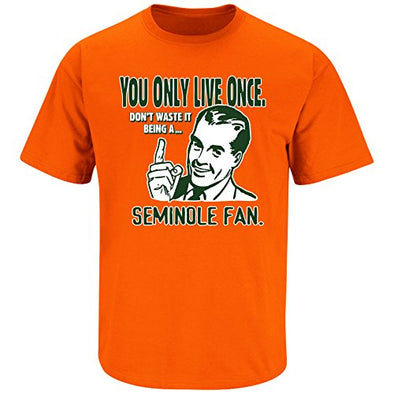 Miami Hurricanes Fans. YOLO. You Only Live Once Orange T-Shirt (S-3X)