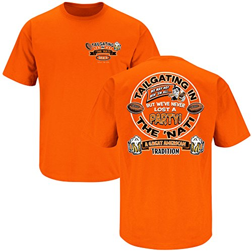 Smack Apparel Cincinnati Football Fans. Tailgating: We've Never Lost a Party Orange T-Shirt (Sm-3X)