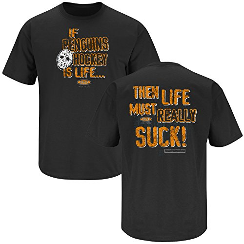 Philadelphia Hockey Fans. Penguins Life Must Suck Black T-shirt (SM-5X)