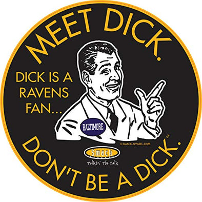Pittsburgh Pro Football Apparel | Shop Unlicensed Pittsburgh Gear | Don't Be a Dick (Anti-Ravens) Sticker