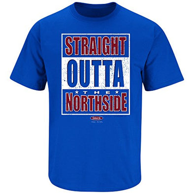 Chicago Baseball Fans. Straight Outta The Northside Royal T-Shirt (Sm-5X) (2XL)