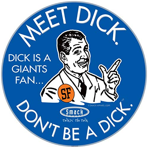 Los Angeles Baseball Fans. Don't be a D!ck (Anti-Giants). Royal Sticker