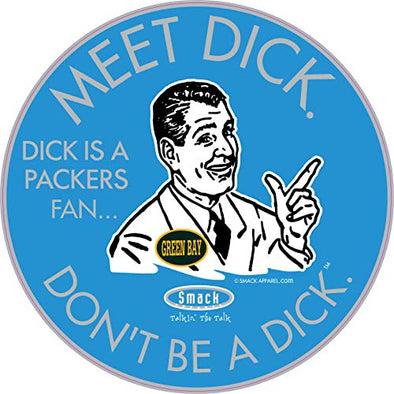 Detroit Pro Football Apparel | Shop Unlicensed Detroit Gear | Don't Be a Dick (Anti-Packers) Sticker