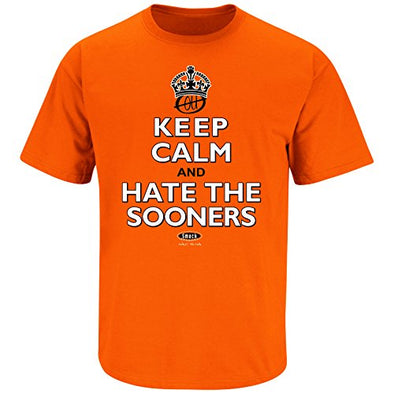 Smack Apparel Oklahoma State Football Fans. Keep Calm and Hate The Sooners Orange T Shirt (Sm-5x)