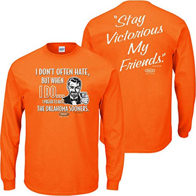Smack Apparel Oklahoma State Football Fans. Stay Victorious. I Don't Often Hate (Anti-Sooners) Orange T-Shirt (Sm-5X)