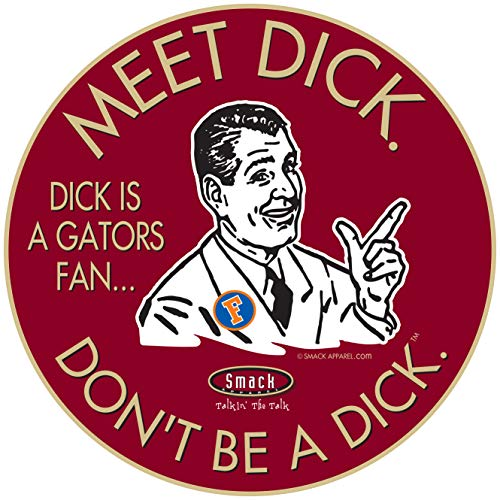 Florida State College Sports Sticker | Shop Unlicensed Florida State Gear | Don't Be a Dick (Anti-Gators) Sticker