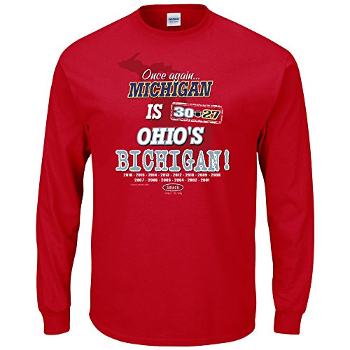 Smack Apparel Ohio State Football Fans. Once Again, Michigan is Ohio's Bichigan! Red Long Sleeve T-Shirt (Sm-5X)
