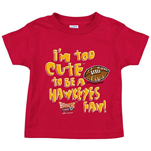 Smack Apparel Iowa State Football Fans. Too Cute to be a Hawkeyes Fan. Garnet Onesie (NB-18M) or Toddler Tee (2T-4T).