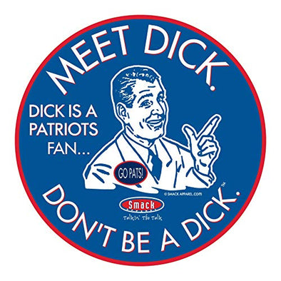 Buffalo Pro Football Gear | Shop Unlicensed Buffalo Gear | Don't Be a Dick (Anti-Patriots) Sticker
