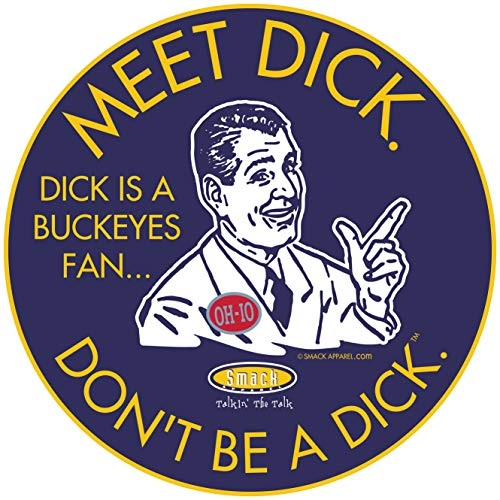 Michigan Fans. Don't Be a D!ck (Anti-Buckeyes) Sticker