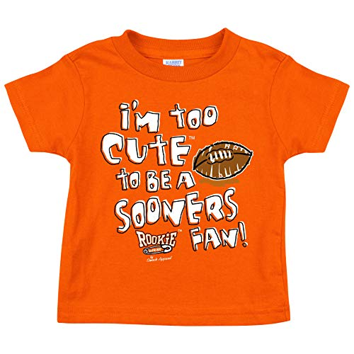 Smack Apparel Oklahoma State Football Fans. I'm Too Cute to be a Sooners Fan! Orange Onesie (NB-18M) or Toddler Tee (2T-5/6T)